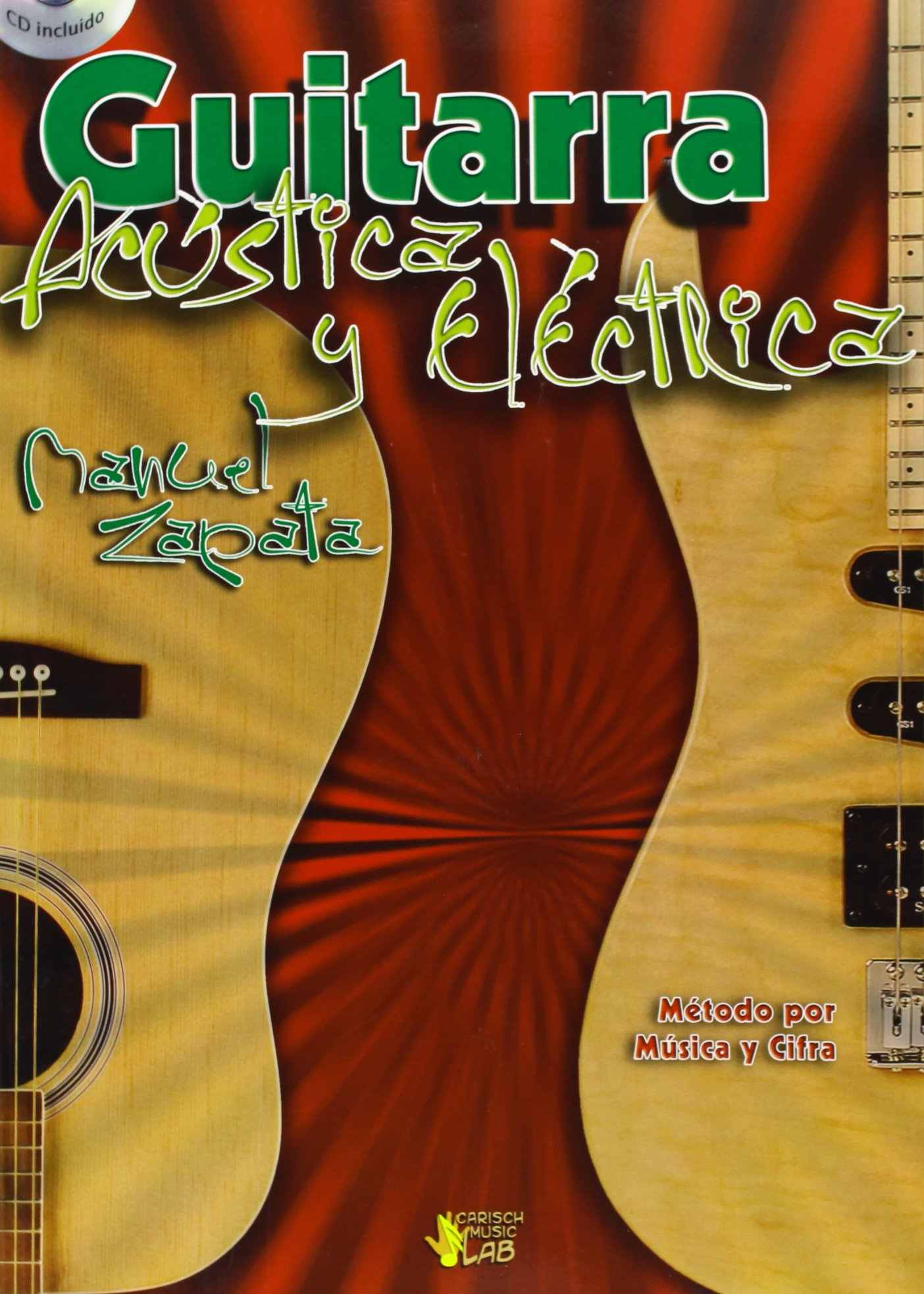 ZAPATA - Metodo para Guitarra Acustica y Electrica (Inc.CD) (Spanish) Sheet music – 2009