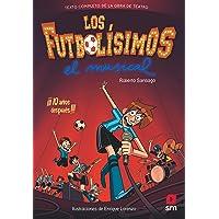 Los Futbolísimos. El Musical