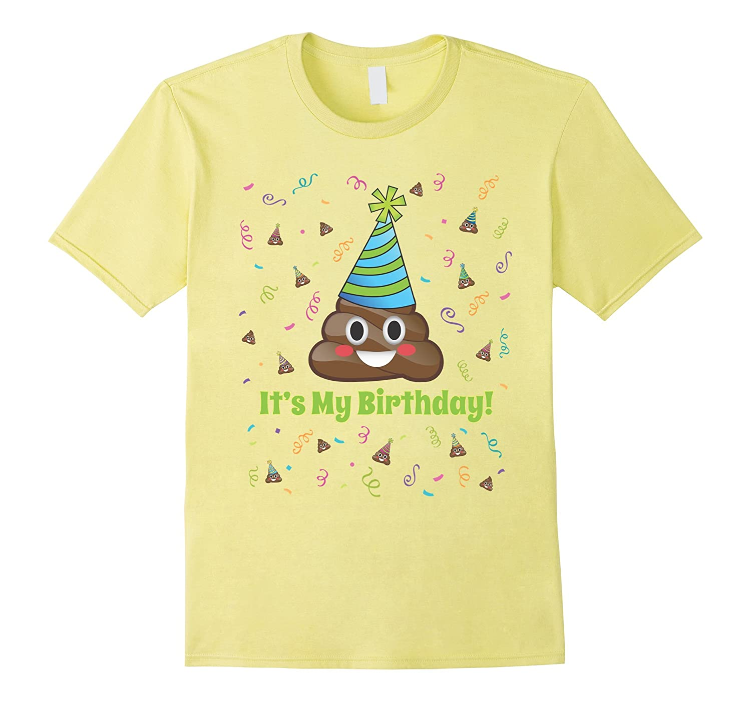 Poop Emoji Its My Birthday Shirt Girls Boys Teens Adult PL