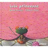 Lulu Vroumette : Lulu princesse