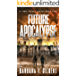 Future Apocalypse: Journey to the City of Technology (A Time Travel Series Book 2)