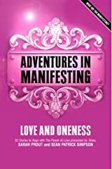 Adventures in Manifesting: Love and Oneness Paperback