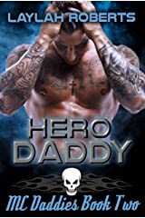Hero Daddy (MC Daddies Book 2) Kindle Edition