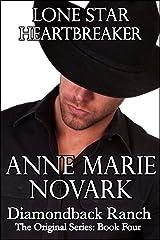 Lone Star Heartbreaker (The Diamondback Ranch Original Series, Book 4) Kindle Edition