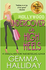 Undercover In High Heels (High Heels Mysteries #3): a Humorous Romantic Mystery Kindle Edition