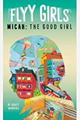 Micah: The Good Girl #2 (Flyy Girls) Kindle Edition
