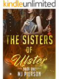 The Sisters of Ulster (Ulster Coven Book 1)