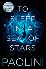 To Sleep in a Sea of Stars Paperback