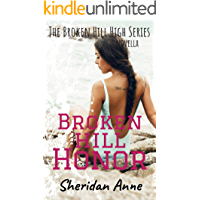 Broken Hill Honor: The Broken Hill High Series (Novella 5.5) (English Edition)