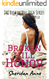 Broken Hill Honor: The Broken Hill High Series (Novella 5.5)