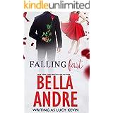 Falling Fast (Bella Andre Stand-Alone Novels Book 2)