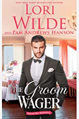 The Groom Wager: A Romantic Comedy (Wrong Way Weddings Book 1) Kindle Edition