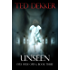 Unseen (Eyes Wide Open, Book 3)
