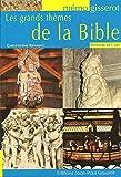 Les grands thèmes de la Bible - Mémo
