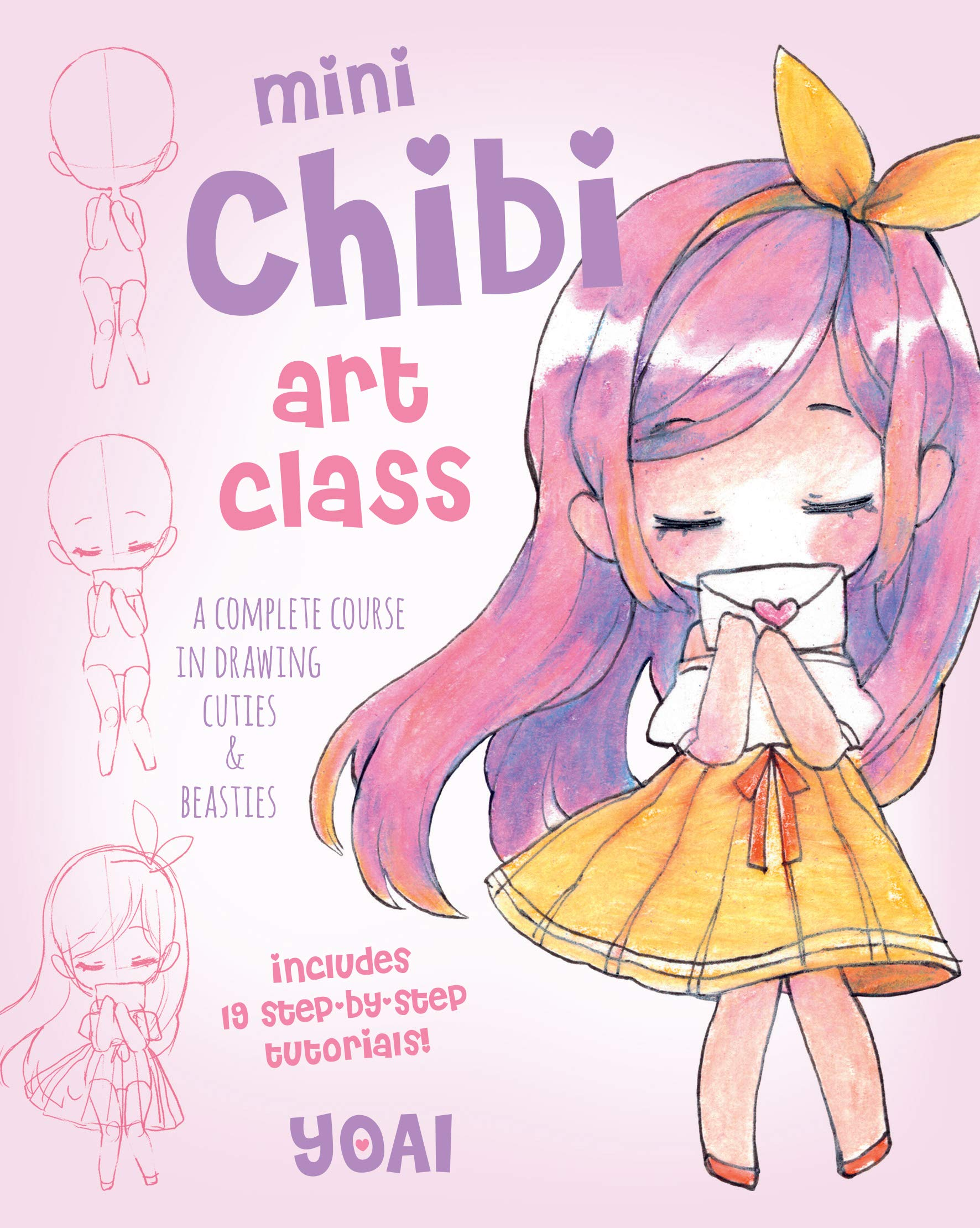 Amazon Com Mini Chibi Art Class A Complete Course In Drawing Cuties And Beasties Includes 19 Step By Step Tutorials Mini Art 1 9781631067174 Yoai Books