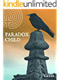 Paradox Child: Book One (English Edition)