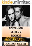 Eden High Series 2 Book 5