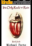 It's Only Rack 'n' Ruin: But I Like It