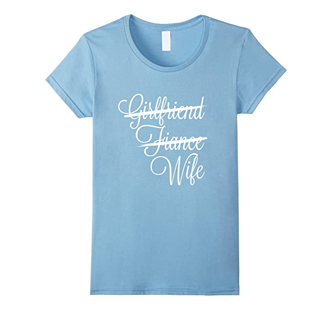 Womens Girlfriend Fiance Wife T-Shirt Funny Newlywed Tee Small Baby Blue