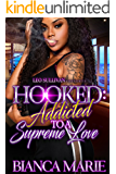 Hooked: Addicted to A Supreme Love