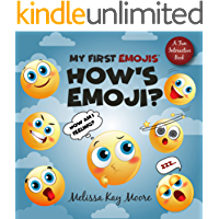 My First Emojis: How's Emoji? Helps Children Pin-Point Emotions & Express Feelings