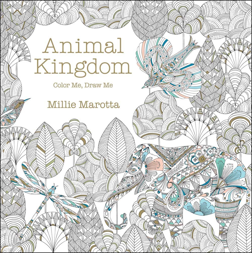 Coloring book animal kingdom - Amazon Com Animal Kingdom Color Me Draw Me A Millie Marotta Adult Coloring Book 9781454709107 Millie Marotta Books