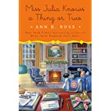 Miss Julia Knows a Thing or Two: A Novel