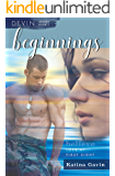Beginnings: Romantic Military Suspense (D.E.V.I.N. Series Book 1)