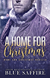 A Home For Christmas: A Home For Christmas Novella