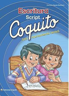 Coquito Escritura Script con Razonamiento Verbal (Spanish Edition)