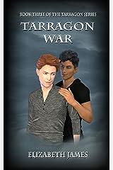 Tarragon War (Tarragon Series Book 3) Kindle Edition