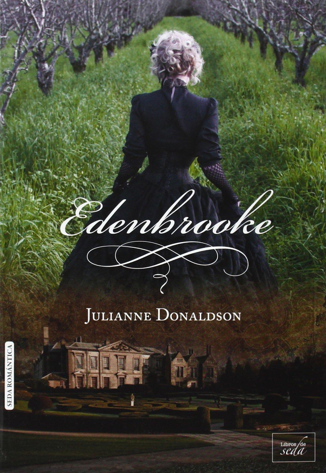 Edenbrooke Tapa blanda – 3 sep 2014 Julianne Donaldson Beatriz Lopez Vega Libros De Seda 8415854285