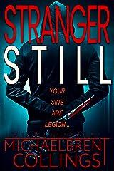 Stranger Still (The Stranger Book 2) Kindle Edition