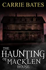 The Haunting of Macklen House Kindle Edition