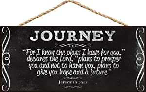 P. Graham Dunn Journey for I Know The Plans I Have for You Decorative Hanging Wooden MDF Sign
