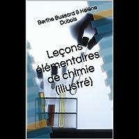Leçons élémentaires de chimie (illustré) (French Edition)