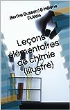Leçons élémentaires de chimie (illustré)