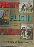Fight, Flight, Fraud: The Story of Taxation