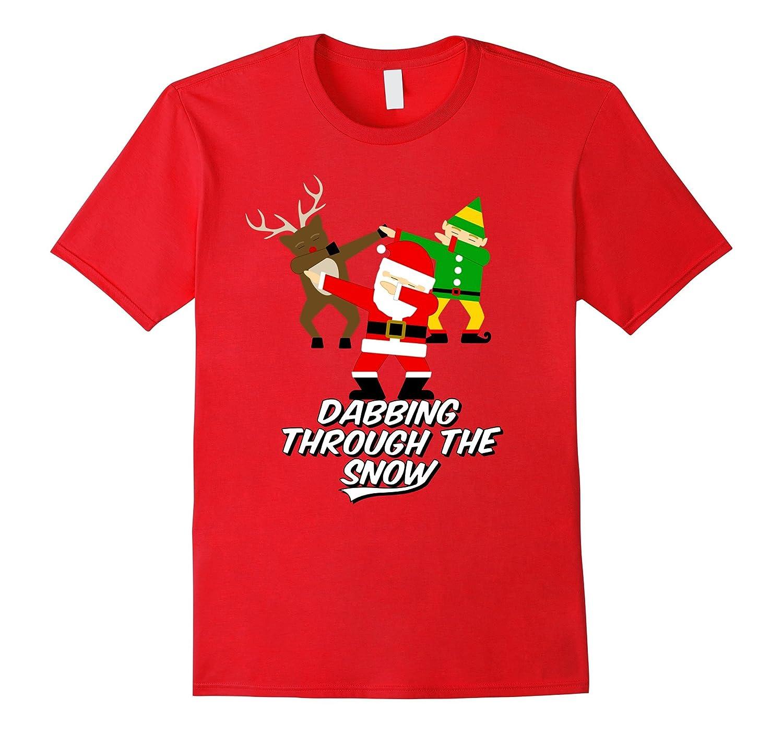 Dabbing Through the Snow T-Shirt Santa Rudolph Elf Reindeer-ANZ