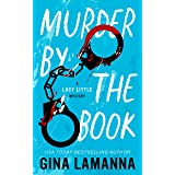 Murder by the Book (A Lucy Little Mystery 1)