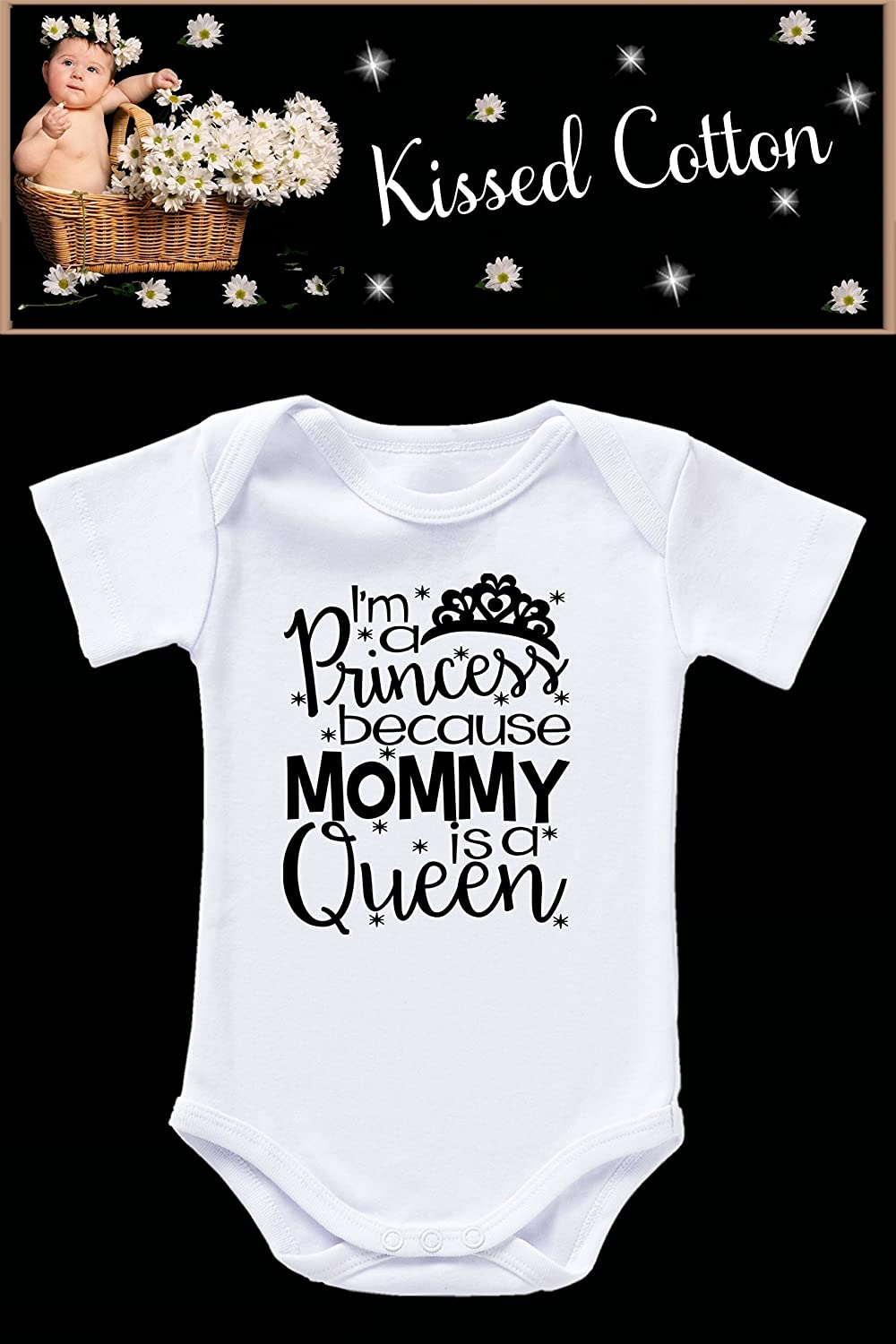 Im a Princess Because Mommy is the Queen (KC1)