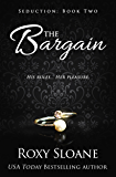 The Bargain (Seduction Book 2)