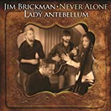 Never Alone (with Lady Antebellum)