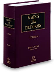 Black's Law Dictionary, 11th Edition (BLACK'S LAW DICTIONARY (STANDARD EDITION))