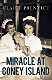 Miracle at Coney Island: How a Sideshow Doctor Saved Thousands of Babies and Transformed American Medicine (Kindle Single)