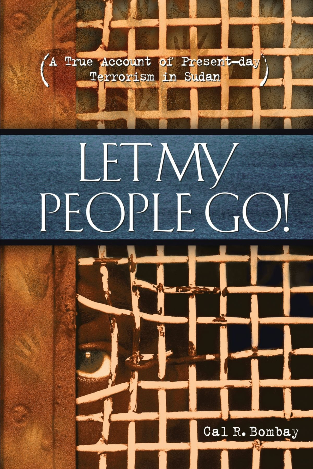 Download Let My People Go: A True Account of Present-Day Terrorism in Sudan pdf