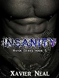 Insanity (Havoc Book 3)