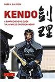 Kendo: A Comprehensive Guide to Japanese Swordsmanship