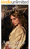 Grace's Courage: Victorian saga