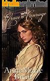 Grace's Courage: Victorian saga